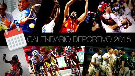 Calendario Deportivo 2015 Calendario Deportivo De 2015 Marca
