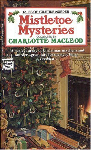 mistletoe murder dewberry farm mysteries books forgotten books 299 mistletoe mysteries edited by