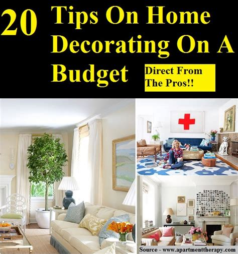 20 tips on home decorating on a budget home and tips