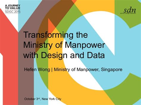 new year 2017 ministry of manpower transforming ministry of manpower with design and data