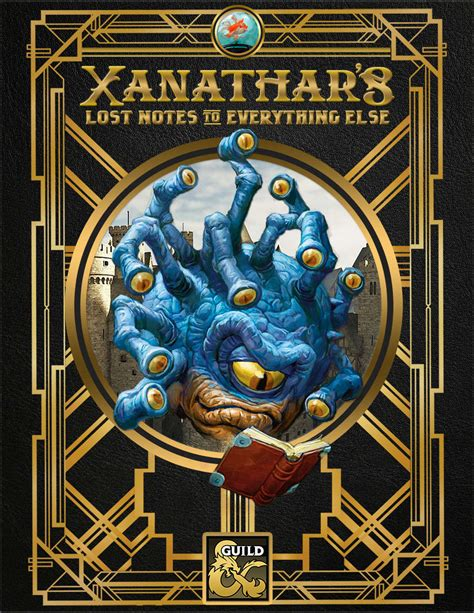 xanathar s guide to everything books xanathar s lost notes to everything else dungeon masters