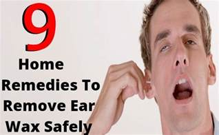 home remedies for ear wax removal how to remove ear wax naturally and safely at home home