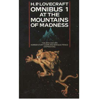 At The Mountains Of Madness And Other Stories 1 at the mountains of madness and other novels of terror h p lovecraft omnibus book 1 h p