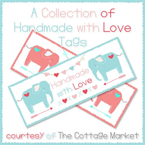 printable tags for handmade items handmade with love the cottage market
