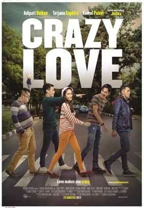 film terbaru yang dibintangi adipati dolken download movie terbaru film crazy love adipati dolken