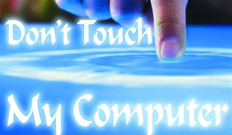 hot themes for myphone wallpaper don t touch my phone wallpapersafari