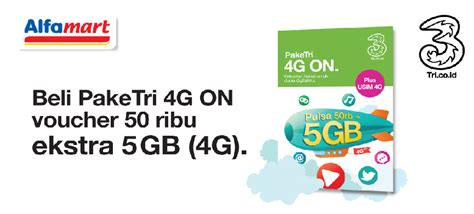 Voucher Kuota Three 5gb 4g beli paket tri 4g on di alfamart bonus voucher pulsa 50 ribu