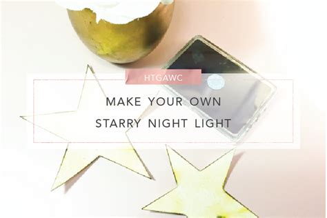 make your own night light make your own starry diy night light for your kids