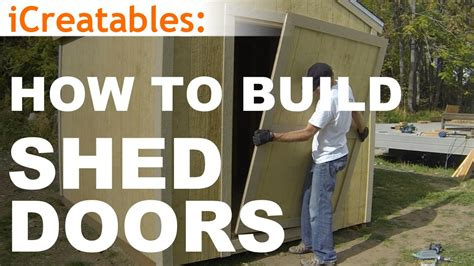 build  shed part  shed door building youtube