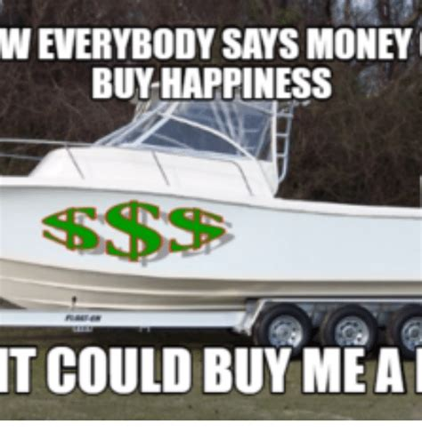 buy me a boat gif 25 best i can buy me a boat memes acrossed memes