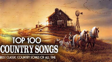 country albums top 100 classic country songs of all time best country
