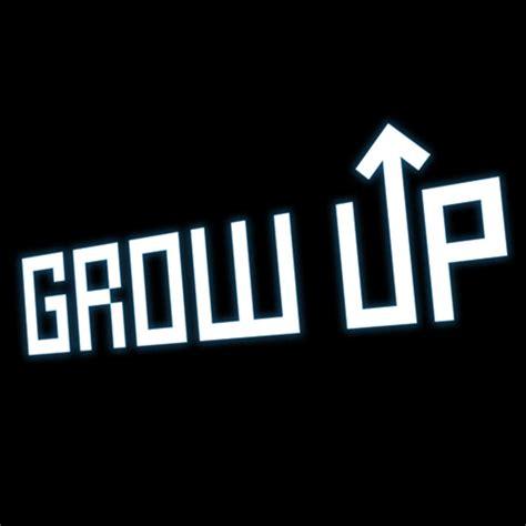 Grow Up grow up gamespot