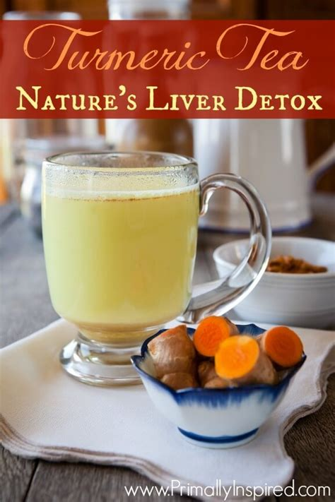 And Turmeric Detox Tea by Turmeric Tea A Liver Detox And Cleanser Primally Inspired