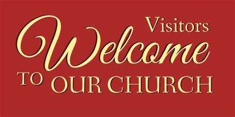 how to your to greet visitors visitors welcome to our church banner