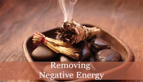 removing negative energy removing negative energy 4 easy methods spiritual experience