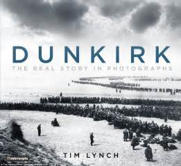where was the film dunkirk made incredible pictures of british army s escape from dunkirk