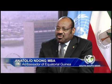 Anatolio Ndong Mba by With Anatolio Ndong Mba Un Ambassador Of