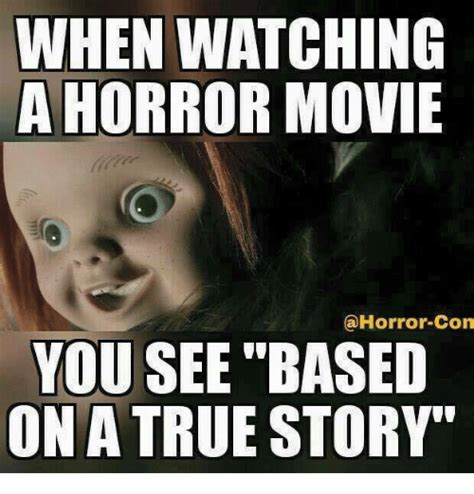 if you me true true terror true story books 25 best memes about horror horror memes