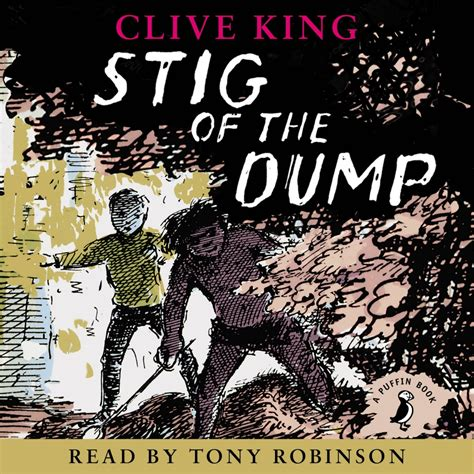 stig of the dump stig of the dump by clive king