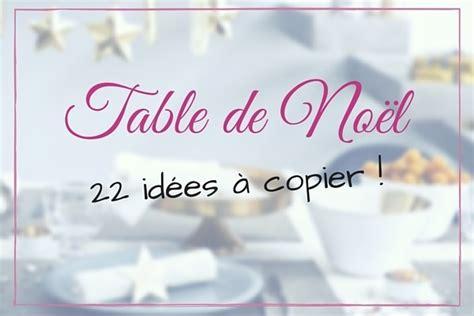 idees deco table noel accueil design et mobilier