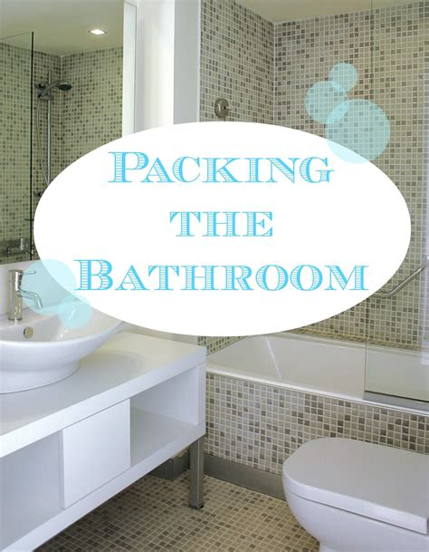 How To Pack Bathroom Items For Moving 28 Images The