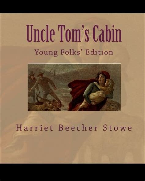 tom s cabin books tom s cabin by harriet beecher stowe link