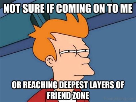 For Sure Meme - 66 friendzone memes for you