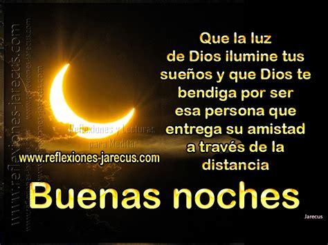 imagenes feliz noche que dios los bendiga buenas noches que la luz de dios ilumine tus sue 241 os