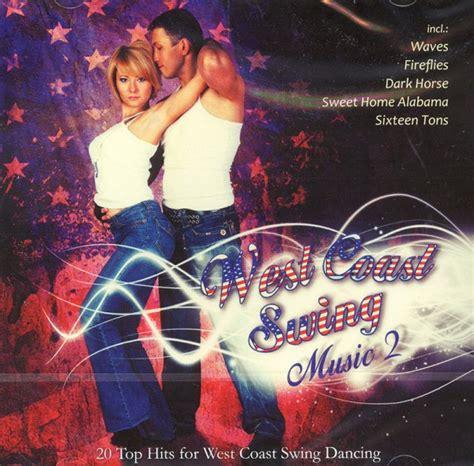 music for west coast swing west coast swing music 2 discofox salsa west coast swing