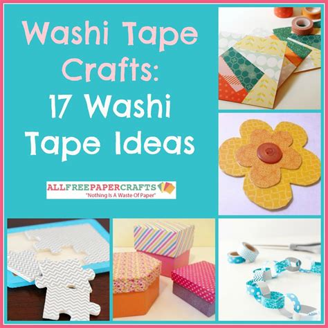 washi tape craft ideas washi tape paper crafts 17 washi tape ideas allfreepapercrafts com
