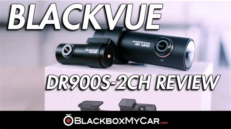 Blackvue Blackbox Mobil Dr490l 2ch blackvue dr900s 2ch dashcam review by blackboxmycar blackvue