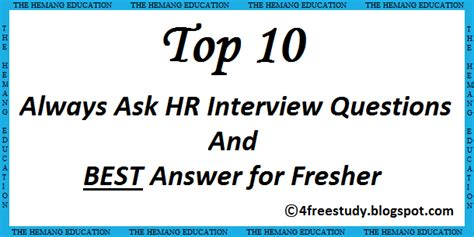 Questions And Answers For Mba Hr Freshers by Ask Hr Question And Best Answer For Fresher