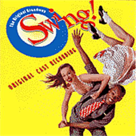 broadway swing swing musical dance revue the guide to musical theatre