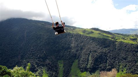Swing Ecuador by The Exquisite Ecuador And Its Scary Swing Will Certainly