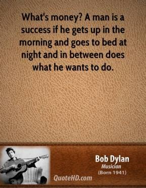 what he wants in bed bob dylan quotes quotehd