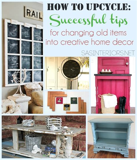 Outdated Home Decor How To Upcycle Successful Tips For Changing Items Into Creative Home Decor Burger