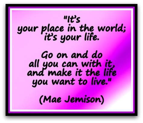 Your Style With The World You You Want To mae jemison quotes quotesgram