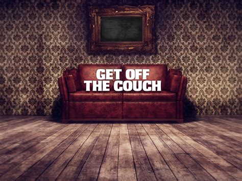 get off your couch catherine r healthpost