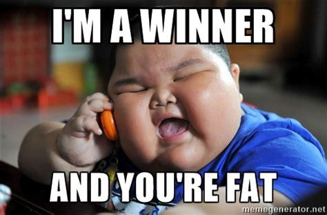 Winner Meme - i am a winner and you are fat az meme funny memes