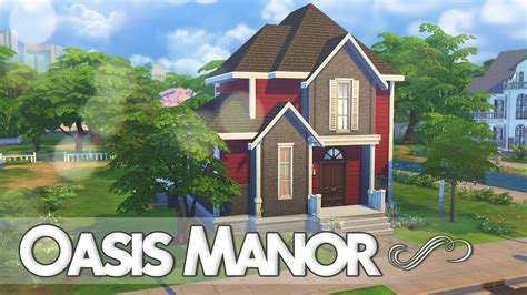 build my home the sims 4 speed build oasis manor
