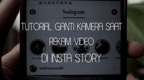 tutorial ganti kamera  merekam video insta story