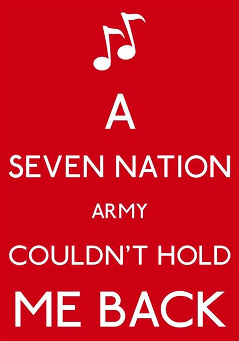 Seven Tattoo Nation Lyrics | seven nation army music pinterest