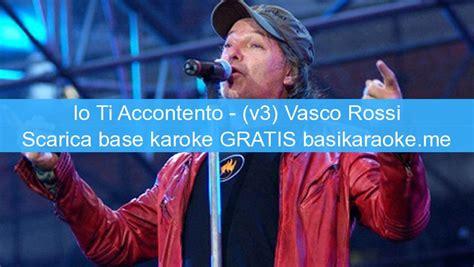 vasco midi io ti accontento v3 vasco basi karaoke midi gratis
