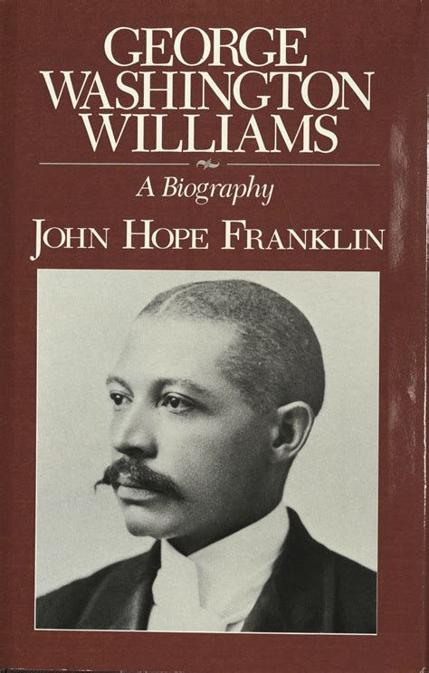 Biography Of George Washington Williams | jhf 100 archives the devil s tale