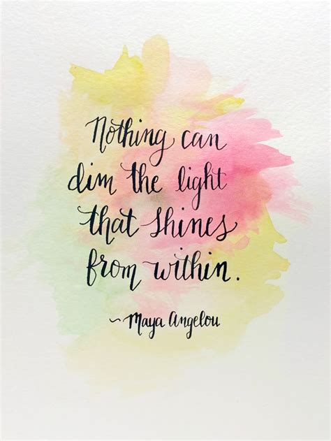 Motivational Quotes Nothing Can Dim The Light That