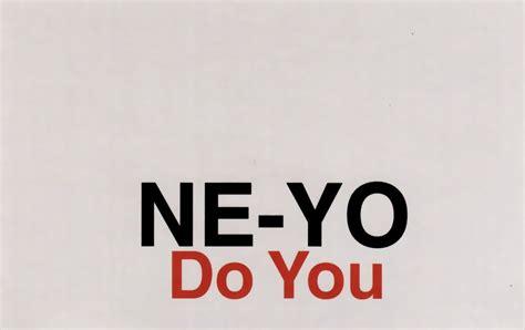 do you neyo highest level of music ne yo do you promo cds 2007