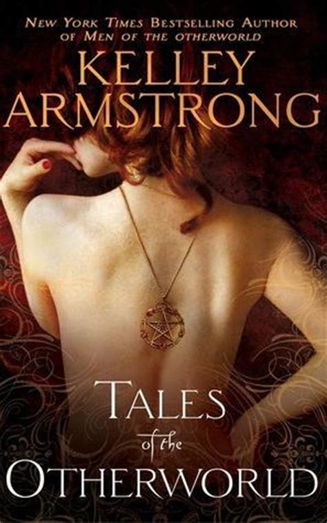 tales of the otherworld otherworld stories 2 by kelley armstrong reviews discussion