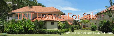 buying a house in trinidad trinidad and tobago properties homes for sale buy sell rentals