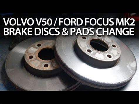 front brake pads discs replacement  forum volvo club