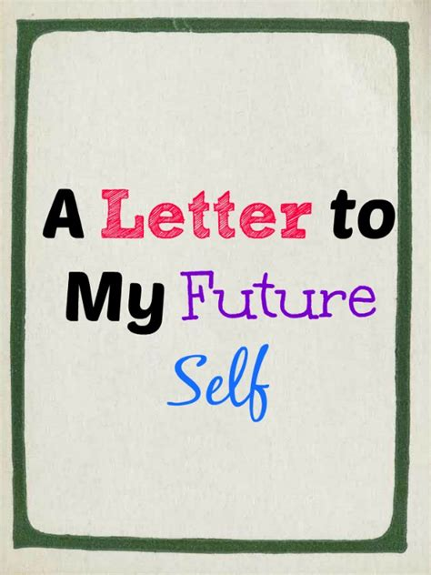 In Letter To Future Letter To My Future Self To Get Back On Track